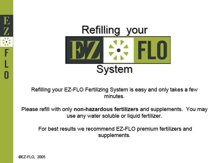 Microsoft PowerPoint - Refilling Your EZ-FLO System